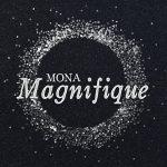 Mona Magnifique